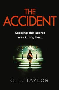The Accident - CL Taylor (Avon HarperCollins) UK