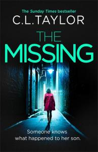 THE MISSING - C.L. Taylor's third psychological thriller (available in the UK from 21st April 2016)